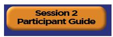 Session II - Participant Guide
